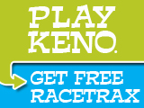 Play Keno_Get Racetrax_cross sell
