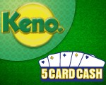 Keno and 5 Card Cash promotion